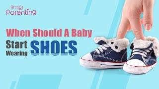When Can Babies Start Wearing Shoes