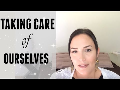 TAKING CARE OF OURSELVES ● SELF-CARE ● HOW TO TAKE CARE OF OURSELVES ● BEYOND MINIMALISM