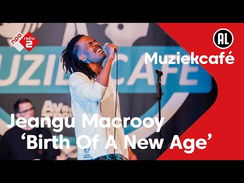 Jeangu Macrooy - Birth Of A New Age | live in Muziekcafé