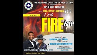 SIERRA LEONE HOLY GHOST RALLY 2018 || LET THE FIRE FALL