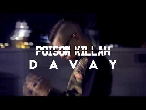 POISON - DAVAY [ Clip Officiel ] 2k17