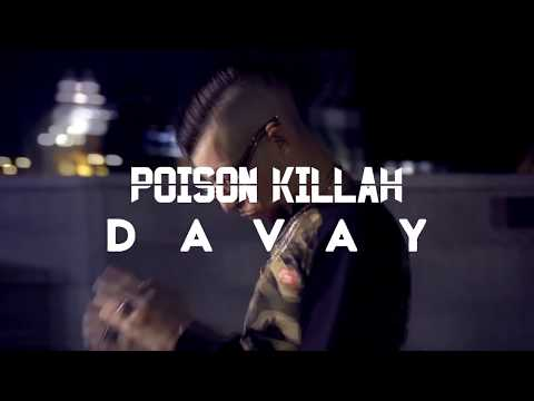 POISON - DAVAY [ Clip Officiel ] 2k17
