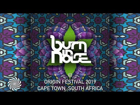 Burn In Noise @ Origin Festival 2019