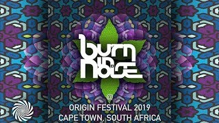 Burn In Noise @ Origin Festival 2019