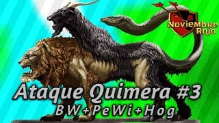 Ataque Quimera #3 (BW+PeWi+Hog) / 100% Clash of Clans