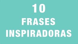 10 Frases Inspiradoras De Inteligencia Emocional ¿Cuál Te Inspira Más?