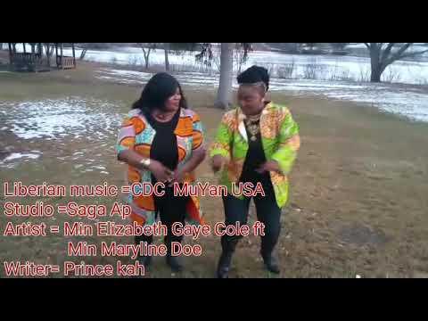 Liberian  music =CDC Muyan=Min Elizabeth  Gaye Cole  ft Min Maryline Doe
