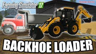 Farming Simulator 2017 Mods - JCB BACKHOE LOADER with MACK B Dump Truck