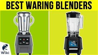 10 Best Waring Blenders 2019