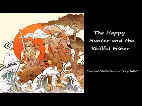The Happy Hunter and the Skillful Fisher — Yei Theodora OZAK