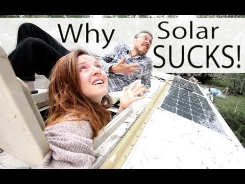 WHY SOLAR POWER SUCKS // bus life problems