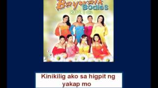 Baywalk Bodies Kilig with lyrics
