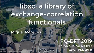 3.4: libxc: a library of exchange-correlation functionals (M. Marques)