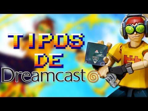 Tipos de Dreamcast!