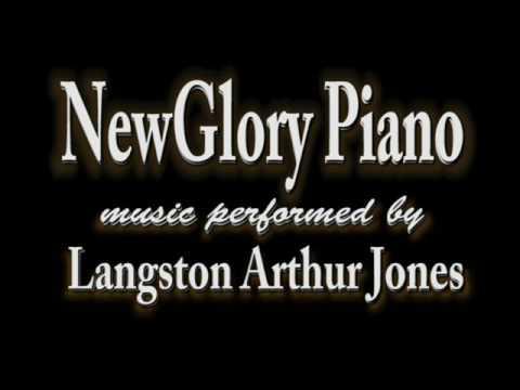 New Glory - music performed by Langston Arthur Jones
