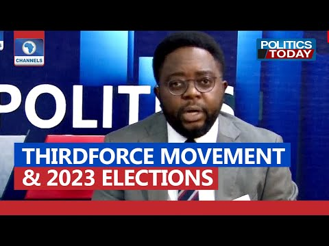 Third Force Political Movement & 2023 Elections | Politics Today