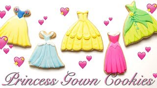 PRINCESS GOWN COOKIES! Inspired by CINDERELLA, TIANA, BELLE, and more!