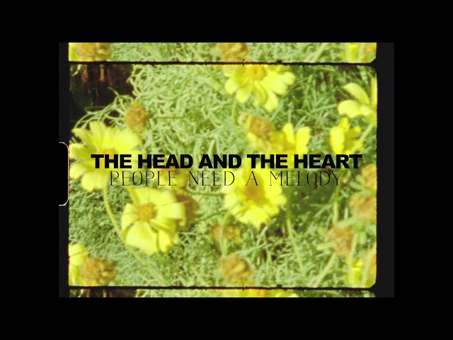 The Head and the Heart - People Need A Melody (Official Visualizer)