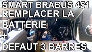 [Auto] Smart Brabus 451 - Remplacer la batterie et défaut 3 barres