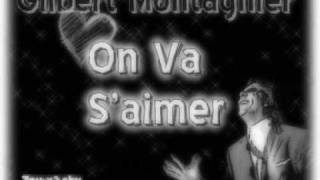 Gilbert Montagnier - On va s'aimer