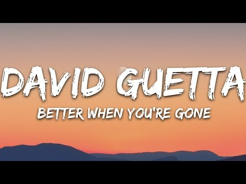 David Guetta, Brooks & Loote - Better When You're Gone (Lyrics) Mp3