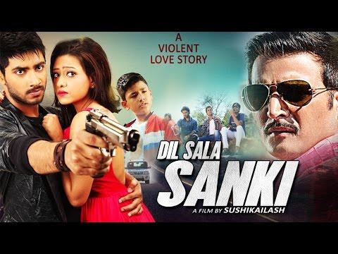 Dil Saala Sanki - 2016 Latest Bollywood...