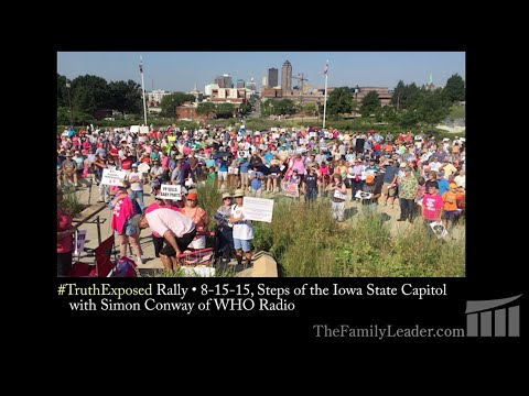 #TruthExposed Rally - Iowa State Capitol, 8-15-15