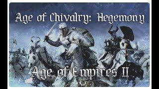 Age of Empires II - Review Age of Chivalry: Hegemony 2.02