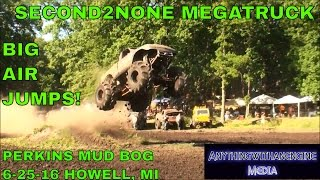 GRANT CHARLICK JUMPS AND PLAYS IN THE MUD IN SECOND2NONE MEGATRUCK AT PERKINS MUD BOG  JUNE 25TH, 20