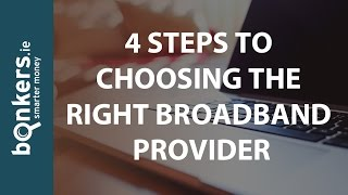 Bonkers.ie TV Ep.16: 4 Steps to Choosing The Right Broadband Provider