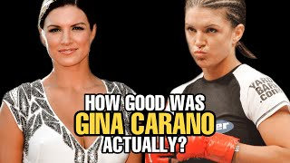 How GOOD was Gina Carano Actually?
