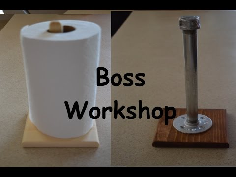 Making Paper Towel Holders