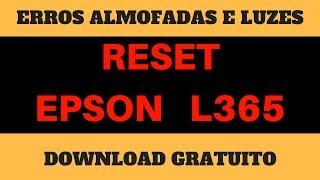 Como Resetar Epson L365 Erro Almofadas L365 Download Reset L365 Free