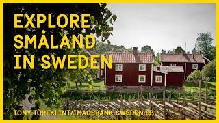 Explore Småland in Sweden