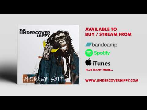 The Undercover Hippy - Monkey Suit [Full Album]