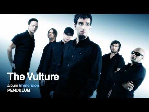 Pendulum - The Vulture
