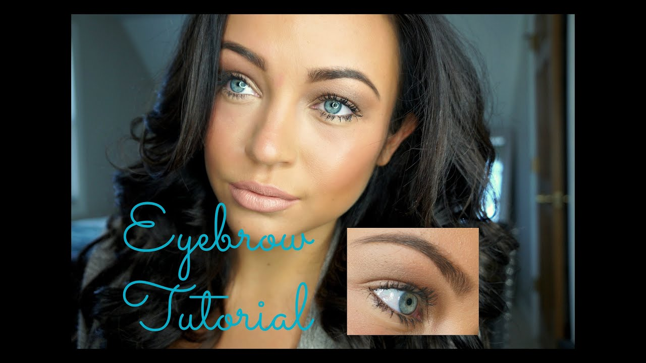Eyebrow Tutorial Natural Looking Waterproof Youtube