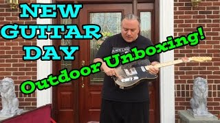 New Guitar Day - Outdoor Unboxing!  Enjoy.