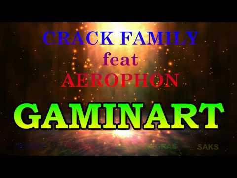 008 gaminart   CRACK FAMILY ft AEROPHON   letras de RAP NBD