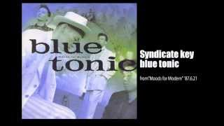 blue tonic - Syndicate key