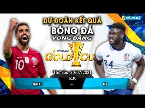 SOI KÈO, NHẬN ĐỊNH BÓNG ĐÁ HÔM NAY QATAR VS MỸ 6h30, 30/7/2021 - GOLD CUP 2021