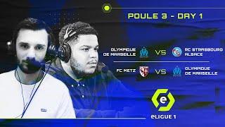 eLigue 1 Emission #9 : Poule 3 – Day 1 / OM vs RCSA / FC Metz vs OM