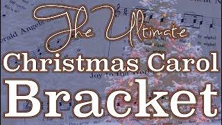 The Ultimate Christmas Carol Bracket