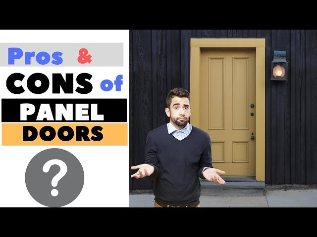 Advantages and Disadvantages of Panel Doors
