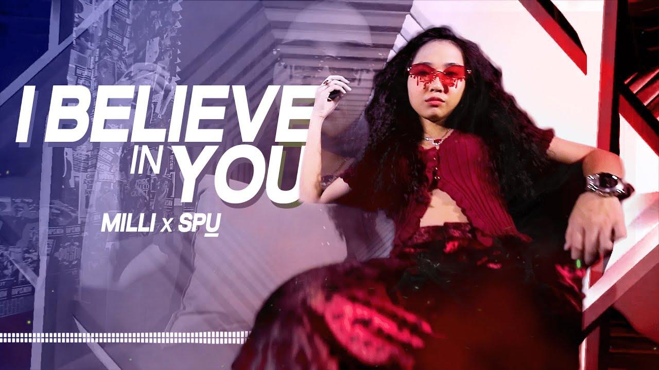 I BELIEVE IN YOU | เชื่อในคุณ - Feat.Milli by SPU (Official MV)