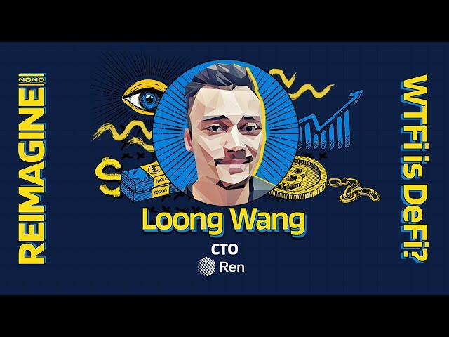 REIMAGINE 2020 v3.0 - Loong Wang - Ren