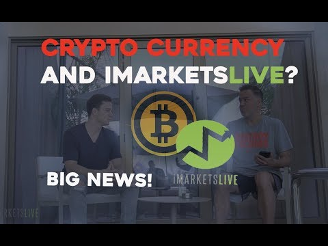 iMarketsLive and Crypto Currency Trading - WHAT IS TO COME?!  CEO Chris Terry explains!