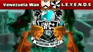 Venezuela War-L.E.Y.E.N.D.S | Torneo IWC-Grupo C | Clash of Clans