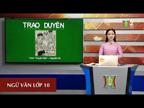 MÔN NGỮ VĂN - LỚP 10   TÁC PHẨM: TRAO DUYÊN (TIẾT 1)   15H00 NGÀY 08.04.2020   HANOITV