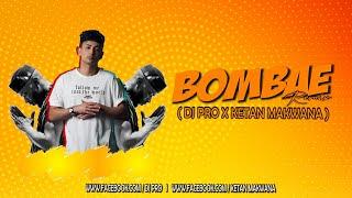 BOMBAE (REMIX) DJ PRO X KETAN MAKWANA #Ketanmakwana #Djpro #Zackknight #Badshah